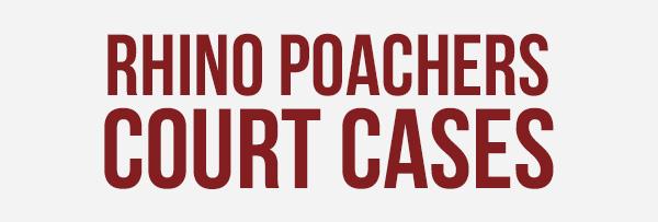 Rhino Court Cases